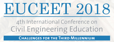 EUCEET 2018: 4th International Conference on Civil Engineering Education: Challenges for the Third Millennium